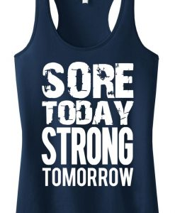 Sore Today Strong Tomorrow Tanktop ZK01