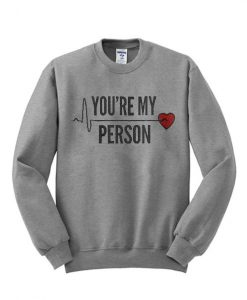 You'RE Me Person Sweatshirt LP01