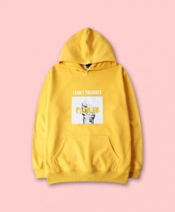 I Can't Tolerate Hoodie AD01