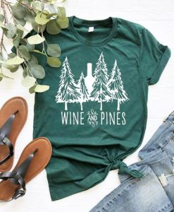 Wine and Pines T Shirt SR01