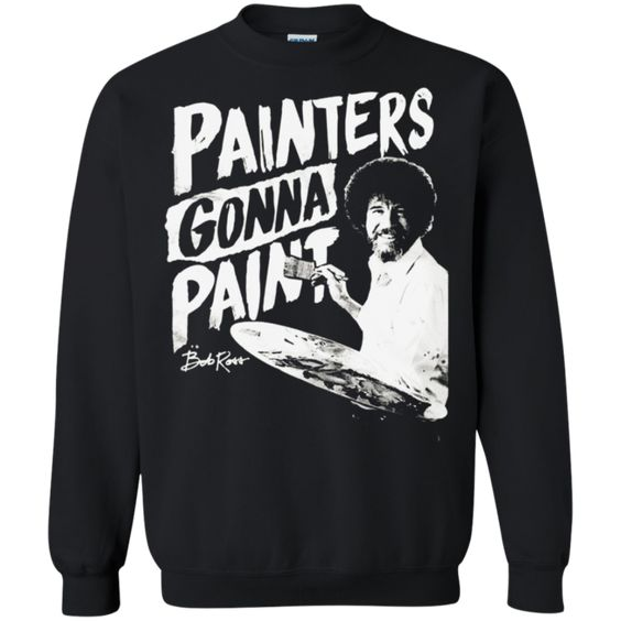 Painters Gonna Paint t-shirt