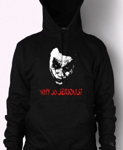 Joker Why So Serious Hoodie AZ01