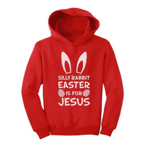 Silly Rabbit Easter Hoodie AZ01