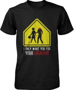 Your Brain Zombie T Shirt N23SR