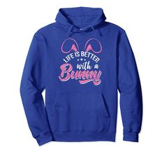 Life Is Better With Bunny Hoodie EL9D