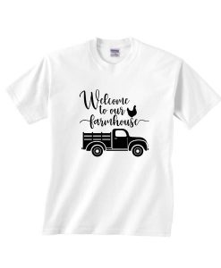 Welcome To Our Tshirt EL9D