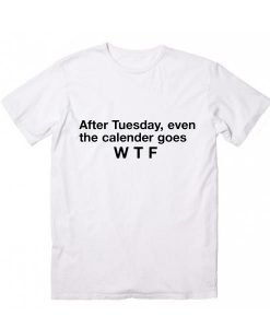 After Tuesday T-Shirt MQ05J0
