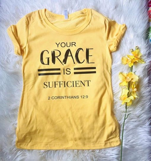 Your Grace is Sufficient Tshirt FD3F0