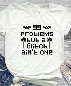 99 Problems T Shirt SP5M0
