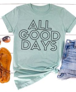 Good Days T-Shirt SR15JL0