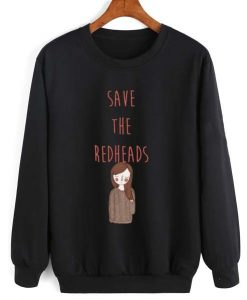 Save The Redheads Sweatshirt TK19AG0