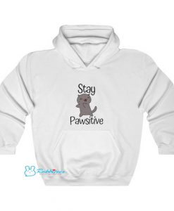 Stay Pawsitive Hoodie SD23JN1
