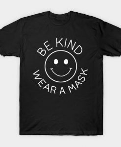 Be Kind Wear Mask Wear Mask T-Shirt PU8MA1
